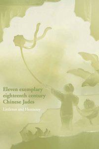 Eleven exemplary eighteenth century Chinese Jades